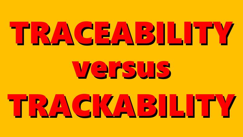 Traceability Versus Trackability
